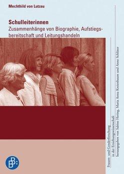 Schulleiterinnen von von Lutzau,  Mechthild