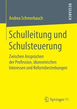 Schulleitung und Schulsteuerung von Schmerbauch,  Andrea