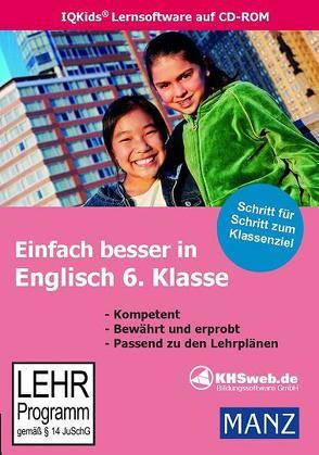 Schullizenz – Einfach besser in Englisch 6. Klasse von Dieter Ballin, Kutscher,  Tamara