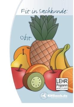 Schullizenz – Fit in Sachkunde: Obst von Myrenne-Ballin,  Doris