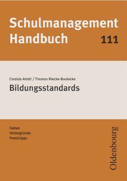 Schulmanagement-Handbuch Band 111: Bildungsstandards von Artelt,  Cordula, Riecke-Baulecke,  Thomas
