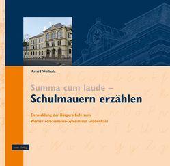 Schulmauern erzählen von Liebtrau,  Klaus, Müller,  Burkhard, Withulz,  Astrid