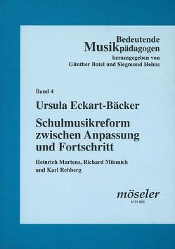 Schulmusikreform zwischen Anpassung und Fortschritt von Eckart-Bäcker,  Ursula