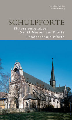 Schulpforte von Dorfmüller,  Petra, Kissling,  Eckart