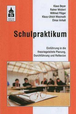 Schulpraktikum von Beyer,  Klaus, Plöger,  Wilfried, Wisbert,  Rainer