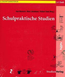Schulpraktische Studien von Klement,  Karl, Lobendanz,  Alois, Teml,  Hubert