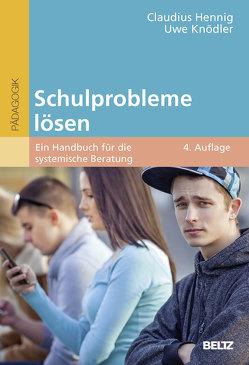 Schulprobleme lösen von Hennig,  Claudius, Knödler,  Uwe