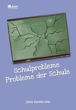 Schulprobleme – Probleme der Schule von Zwettler-Otte,  Sylvia