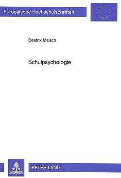 Schulpsychologie von Malsch,  Beatrix