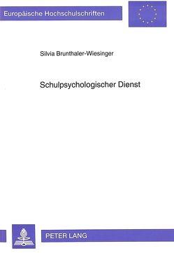 Schulpsychologischer Dienst von Brunthaler-Wiesinger,  Silvia