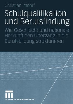 Schulqualifikation und Berufsfindung von Imdorf,  Christian
