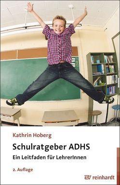 Schulratgeber ADHS von Hoberg,  Kathrin