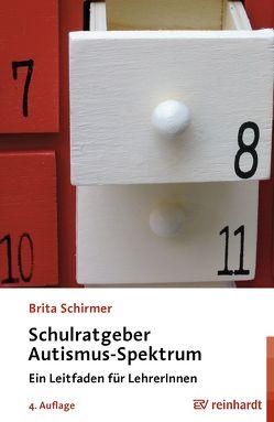 Schulratgeber Autismus-Spektrum von Schirmer,  Brita