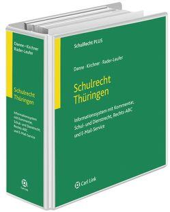 Schulrecht Thüringen von Danne,  Peter, Kirchner,  Claudia, Rader-Leufer,  Berthold