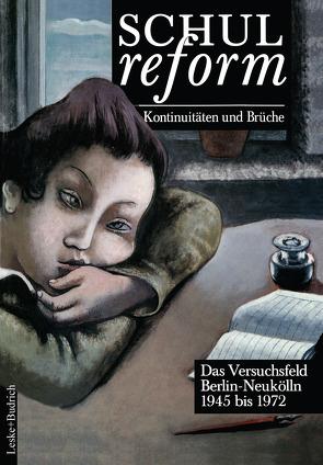 Schulreform — Kontinuitäten und Brüche von Radde,  Gerd