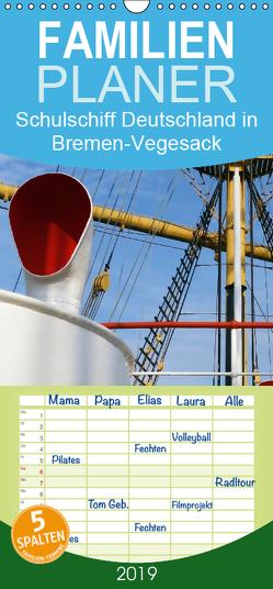 Schulschiff Deutschland in Bremen-Vegesack – Familienplaner hoch (Wandkalender 2019 , 21 cm x 45 cm, hoch) von happyroger