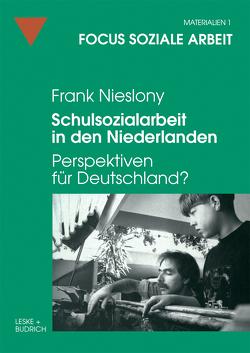 Schulsozialarbeit in den Niederlanden von Nieslony,  Frank