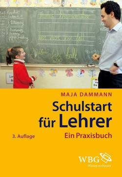 Schulstart für Lehrer von Dammann,  Maja