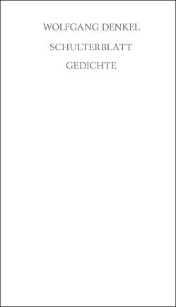 Schulterblatt von Denkel,  Wolfgang