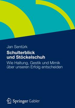 Schulterblick und Stöckelschuh von Sentürk,  Jan