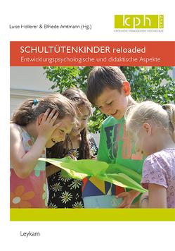 Schultütenkinder reloaded von Amtmann,  Elfriede, Hollerer,  Luise