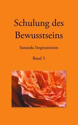 Schulung des Bewusstseins – Sananda Inspirationen von Kopka,  Martin, Stuckert,  Heike