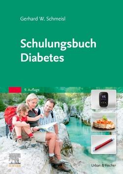 Schulungsbuch Diabetes von Schmeisl,  Gerhard-Walter