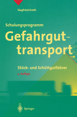 Schulungsprogramm Gefahrguttransport von Kreth,  Siegfried
