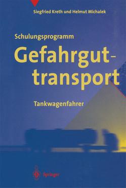 Schulungsprogramm Gefahrguttransport von Kreth,  Siegfried, Michalek,  H.