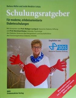 Schulungsratgeber. Für moderne, erlebnisorientierte Diabetesschulungen. von Müller,  Barbara, Weidlich-Schütz,  Isolde