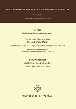 Schulwandbilder als Spiegel des Zeitgeistes zwischen 1880 und 1980 von Stach,  Reinhard