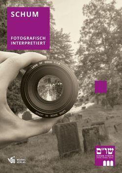 SchUM – fotografisch interpretiert von Gallé,  Volker