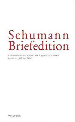 Schumann-Briefedition / Schumann-Briefedition I.9 von Siegfried,  Christina
