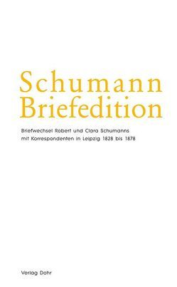 Schumann-Briefedition / Schumann-Briefedition II.19 von Heinemann,  Michael, Robert-Schumann-Forschungsstelle Düsseldorf, Robert-Schumann-Haus Zwickau, Synofzik,  Thomas