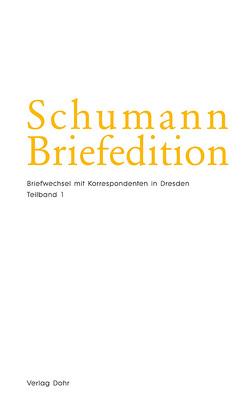 Schumann-Briefedition / Schumann-Briefedition II.22 von Brunner,  Renate, Lozano Fernandez,  Carlos
