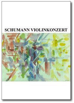 Schumann Violinenkonzert von Lorkovic,  Radovan