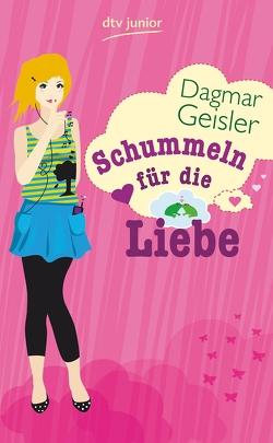 Schummeln für die Liebe von Geisler,  Dagmar