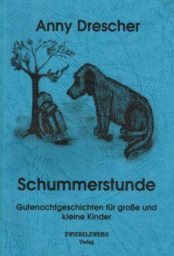 Schummerstunde von Drescher,  Anny, Katharina