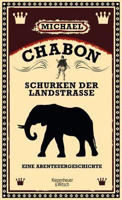 Schurken der Landstraße von Chabon,  Michael
