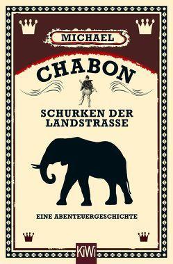 Schurken der Landstraße von Chabon,  Michael, Fischer,  Andrea