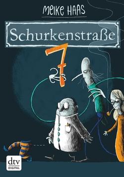 Schurkenstraße 7 von Haas,  Meike, Renger,  Nikolai