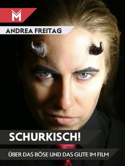 Schurkisch! von Freitag,  Andrea