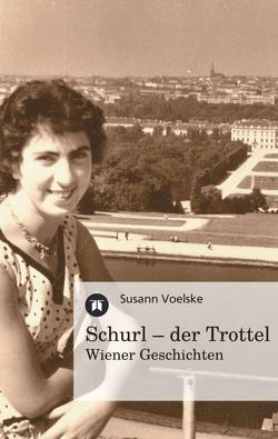 Schurl – der Trottel von Voelske,  Susann