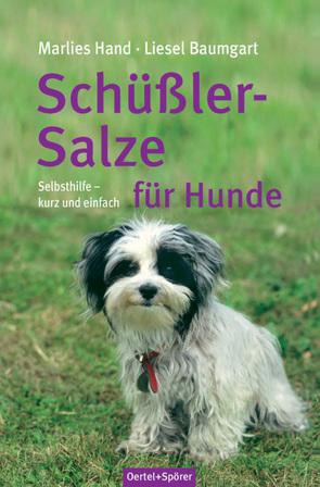 Schüßler-Salze für Hunde von Baumgart,  Liesel, Hand,  Marlies