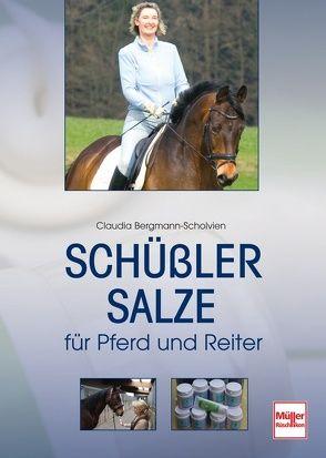 Schüßler-Salze für Pferd und Reiter von Bergmann-Scholvien,  Claudia