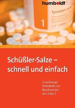 Schüßler-Salze – schnell und einfach von Pantel,  Jörg