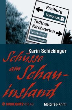 Schüsse am Schauinsland von Schickinger,  Karin