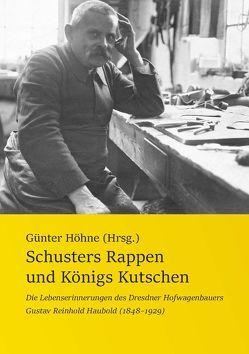 Schusters Rappen und Königs Kutschen von Höhne,  Günter