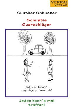 Schustis Querschläger von Schuster, Gunther