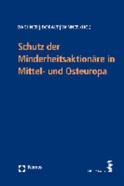 Schutz der Minderheitsaktionäre in Mittel- und Osteuropa von Bachner,  Thomas, Doralt,  Peter, Winner,  Martin